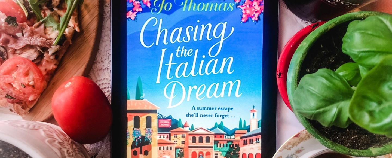 Chasing the Italian Dream by Jo Thomas   Erica Robbin