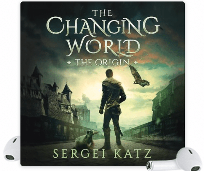 The Changing World: Origin: A LitRPG Saga (Book 1) by Sergei Katz