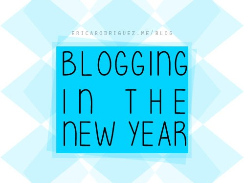 Blogging in the New Year