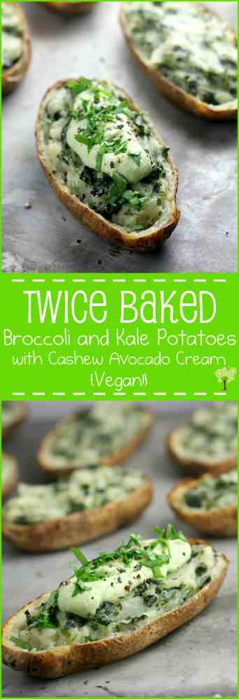 Twice Baked Broccoli and Kale Potatoes with Cashew Avocado Cream {Vegan} http://wp.me/p4qC4h-3ns