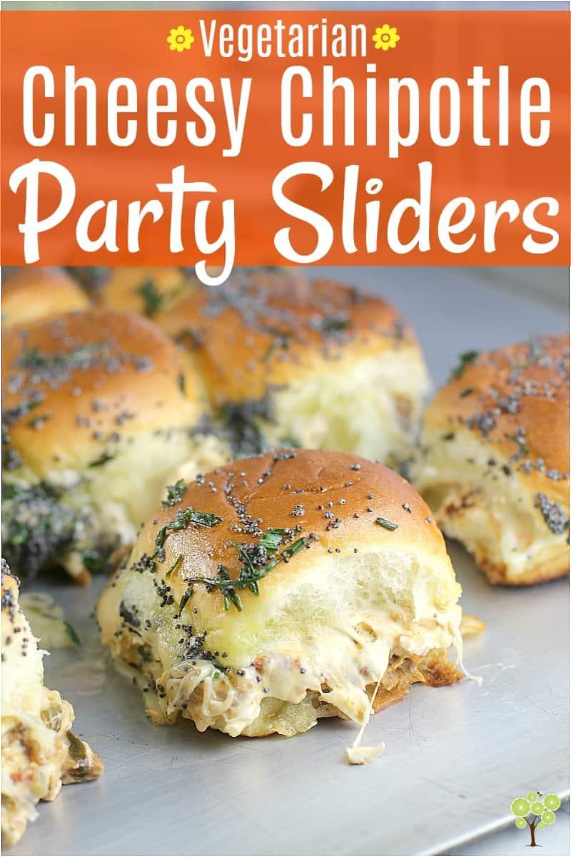 Cheesy Chipotle Party Sliders {Vegetarian} #VeryVeggieHoliday #ad