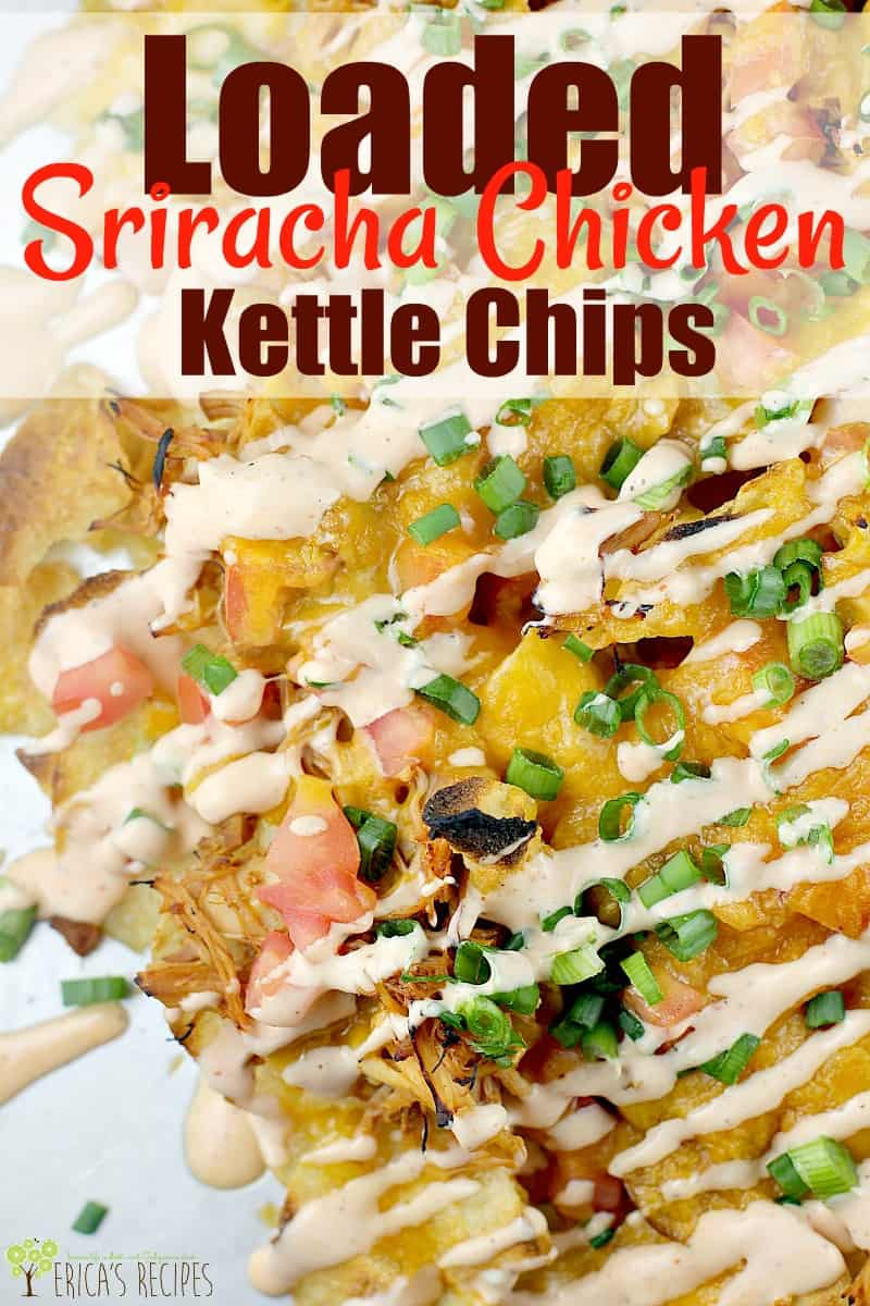 Loaded Sriracha Chicken Kettle Chips #timetocrunch #ad #food #recipe #capecodchips #footballfood #snacks