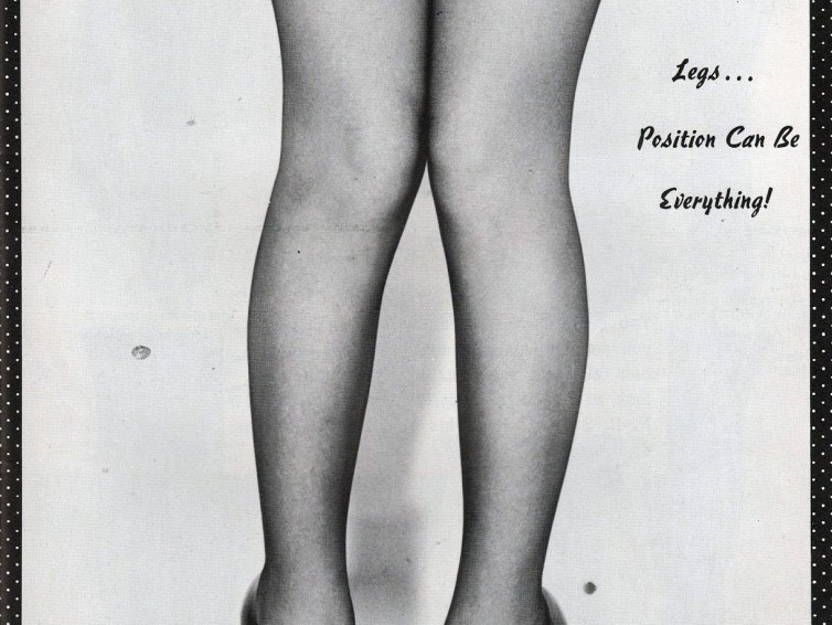 Legs … Position Can Be Everything!