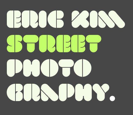 Eric Kim Street Photography Typography
