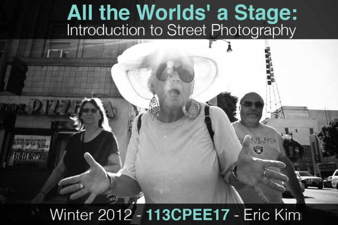 """Enroll in """"All the World's a Stage: Introduction to Street Photography"""" an Online Street Photography Course via UC Riverside Extension!"""