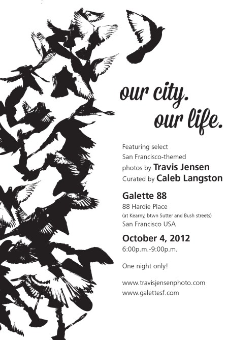 """""""Our City. Our Life"""" Photo Exhibition from Street Photographer Travis Jensen @ Galette 88, Thursday (10/4) from 6-9PM"""