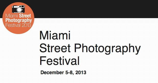 Only 2 Weeks Left to Submit to the Miami Street Photography Festival Contest 2013!