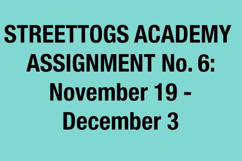 Streettogs Academy Assignment No. 6