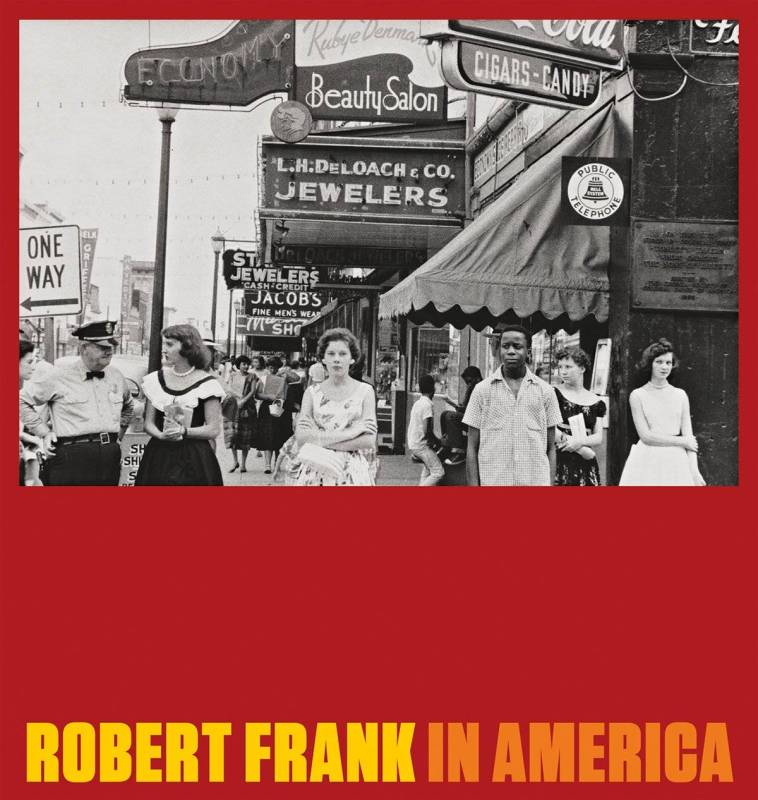 "Robert Frank's new book: ""In America"""