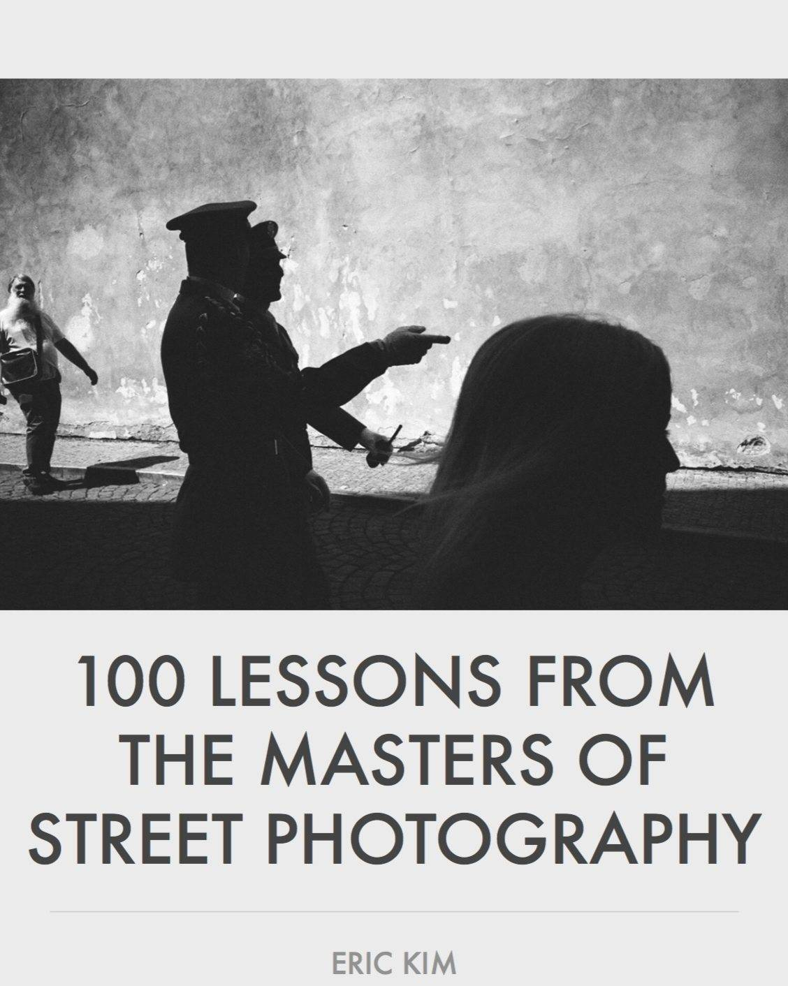 Cover - 100 Lessons From the Masters of Street Photography