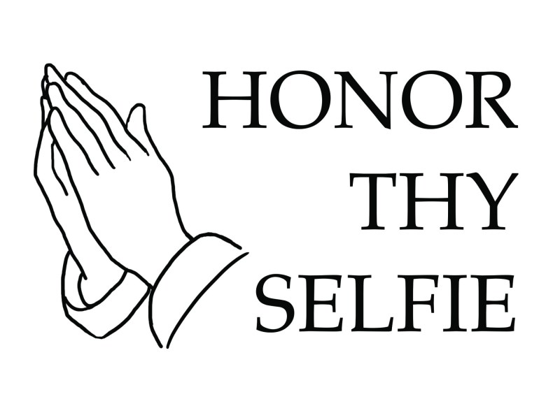 Honor thy selfie by ANNETTE KIM