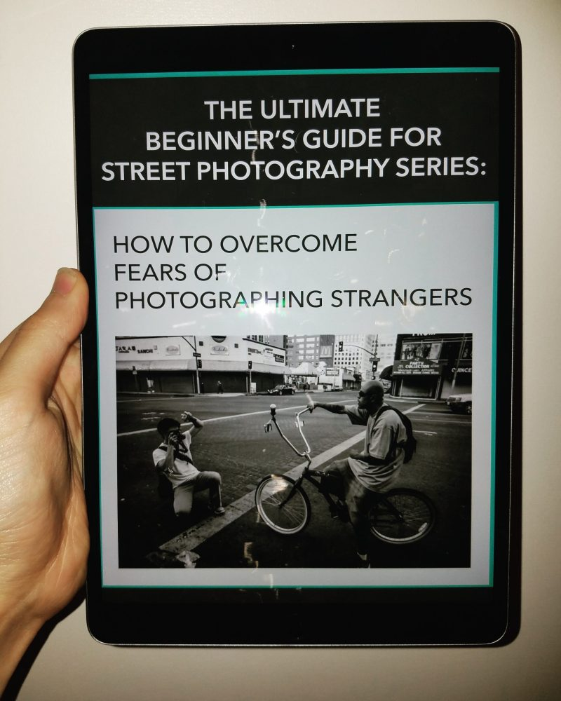 FREE Ultimate Beginner's Guide to Street Photography: How to Overcome Fears of Photographing Strangers