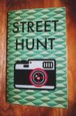 Newest Print book: STREET HUNT