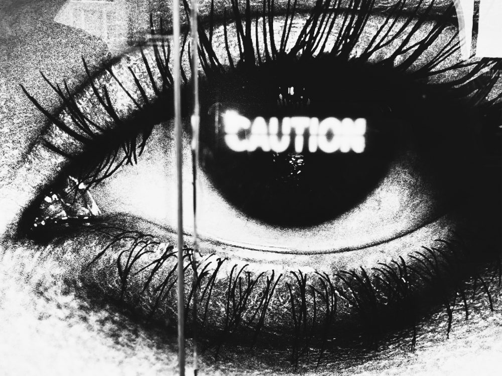 Caution eye