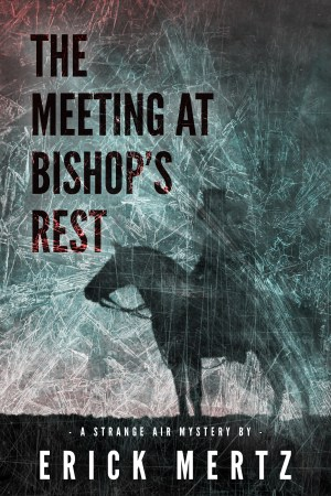 The Meeting At Bishop's Rest