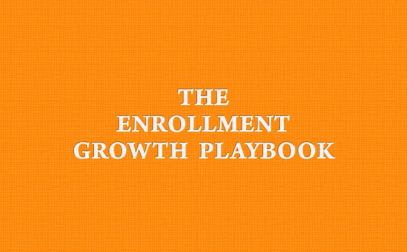 The Enrollment Growth Playbook