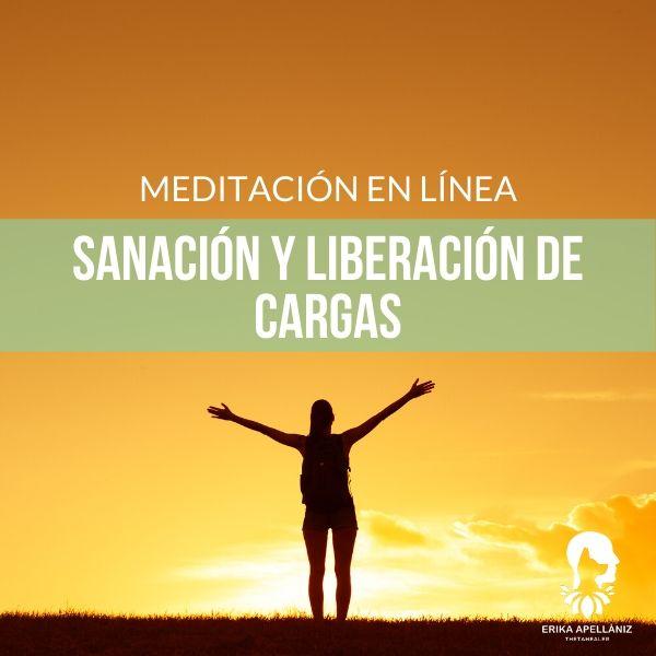 Meditación guiada en línea sanación y liberación de cargas - julio