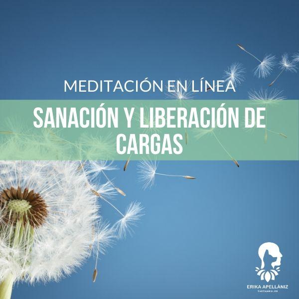 Meditación guiada en línea sanación y liberación de cargas marzo