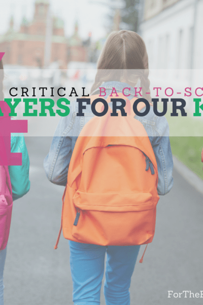 Back-to-School Prayers for our Kids