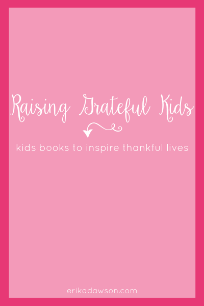 Thankfulness :: Books for Kids that Teach Gratitude