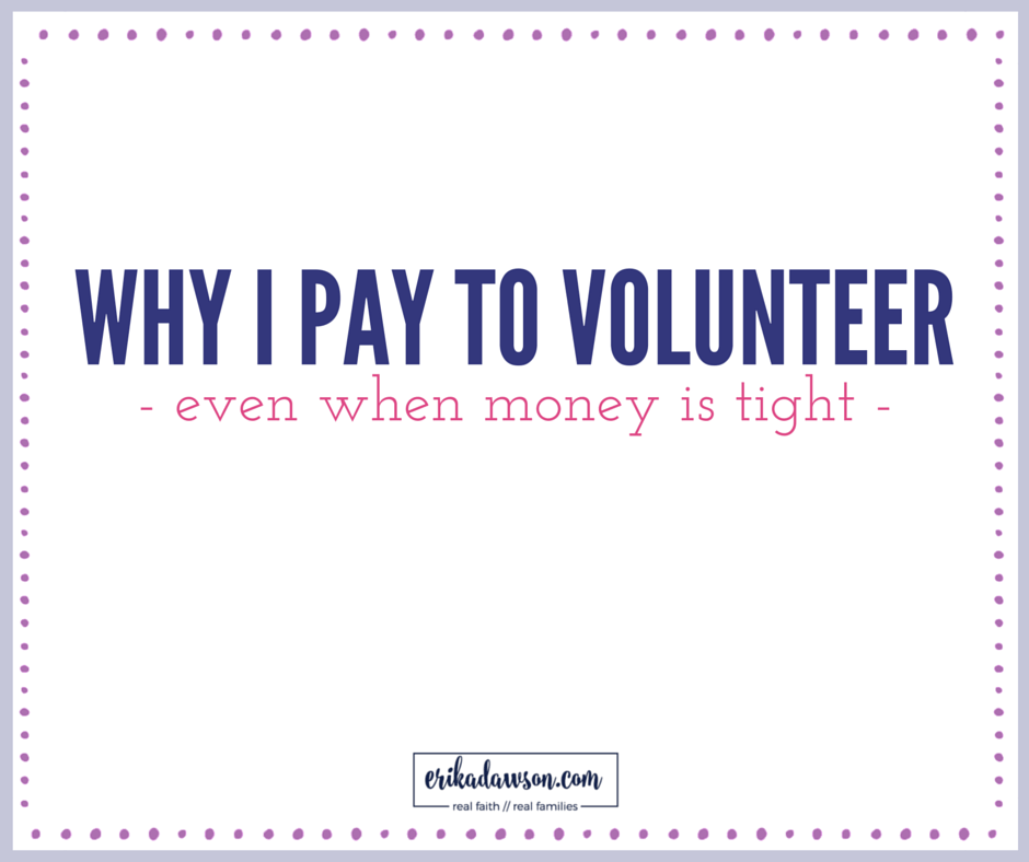 why I pay to volunteer - even when money is tight