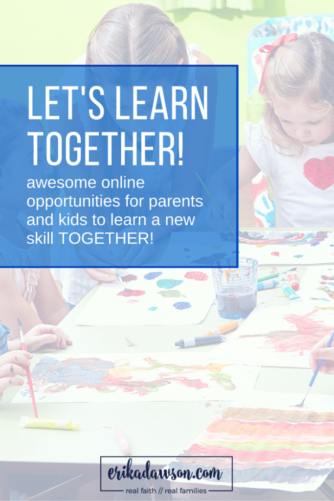 online classes for families to learn new things