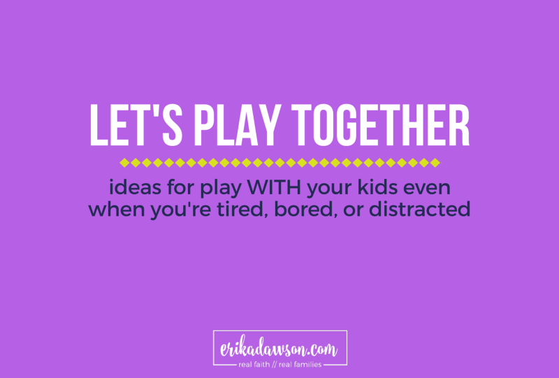 love these ideas for playing with your kids