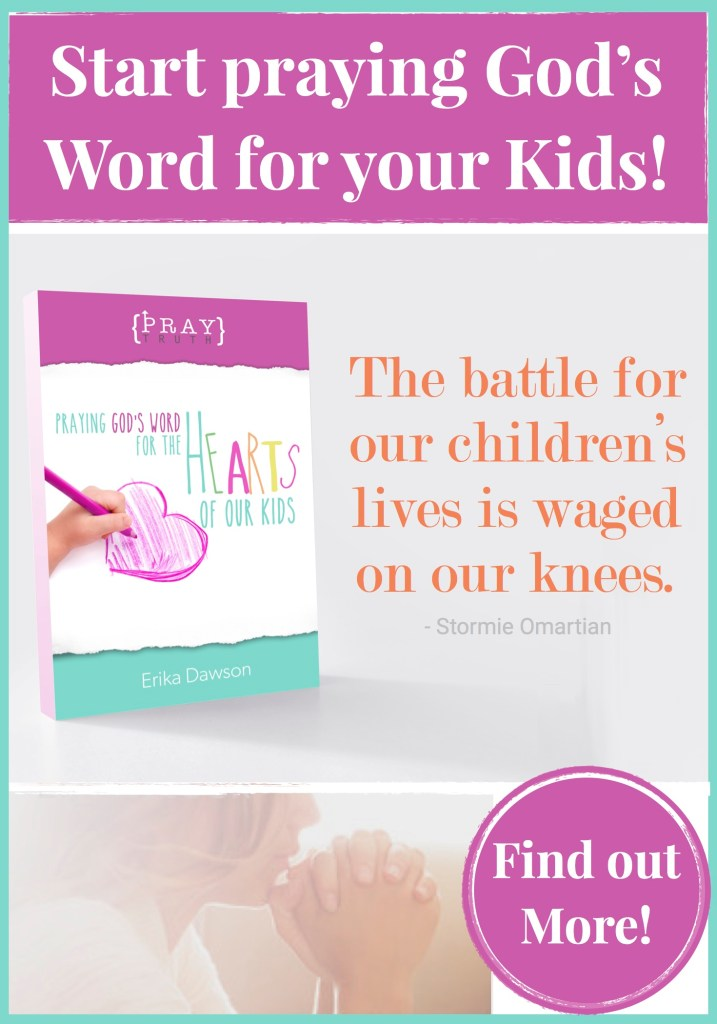 love this resource for praying for our kids
