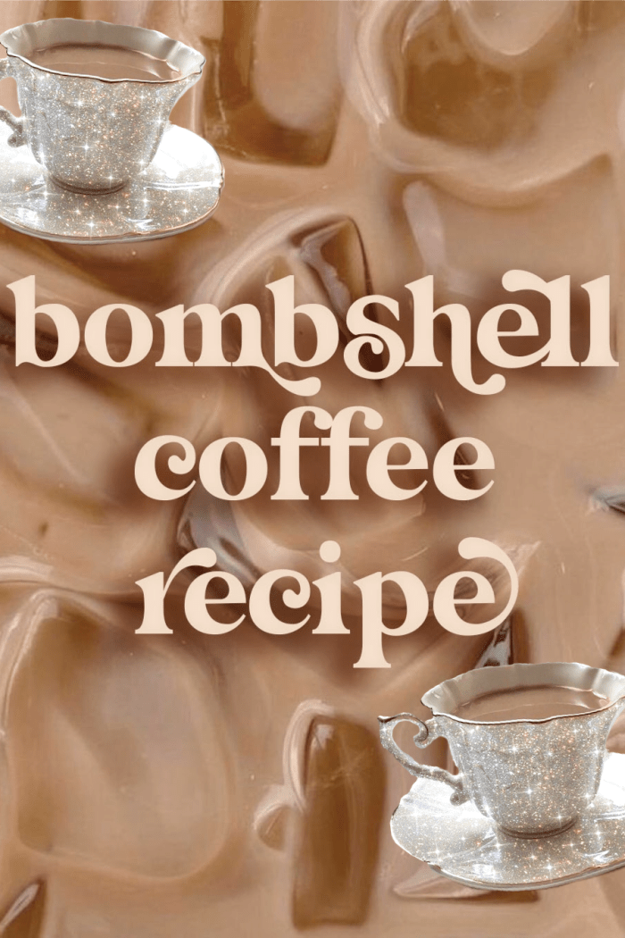 Bombshell Coffee ♡ Sip Your Way To Pretty, Snatched & Glowing!