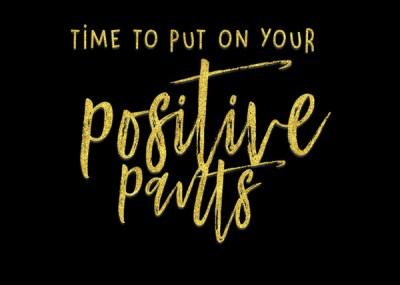 Motivational Monday | Put On Your Positive Pants