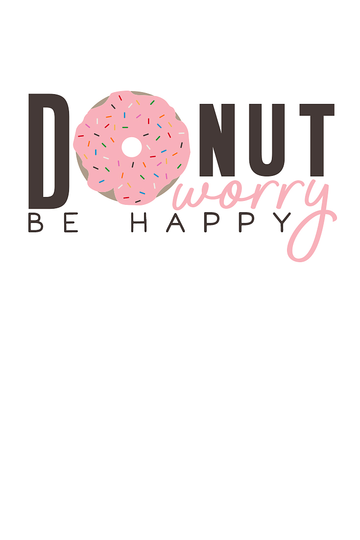 Donut Worry be Happy | Motivational monday | Erika Guymon