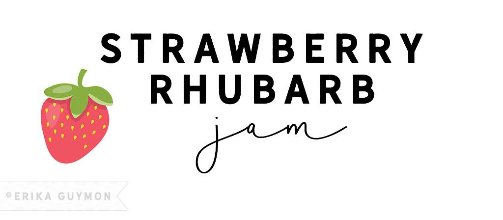 Strawberry Rhubarb jam website banner