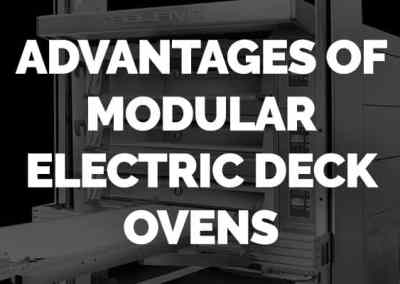 What Are the Advantages of Modular Electric Deck Ovens?
