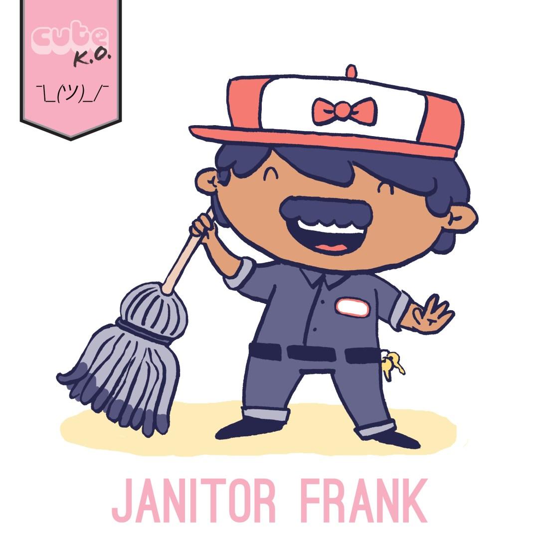 03.02-JanitorFrank