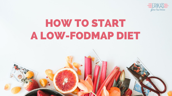 Summer fruits with a text overlay of How to Start a Low FODMAP Diet