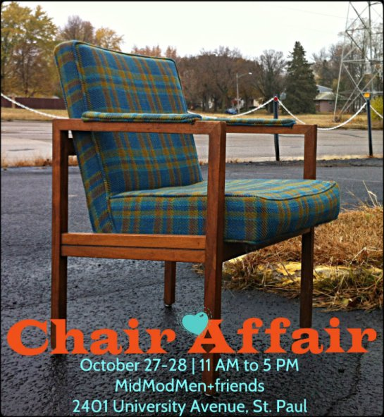 Chair Affair, MidModMen+friends, October 27-28, 2012
