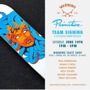 Warning Skate Shop South LA Primitive Team Signing