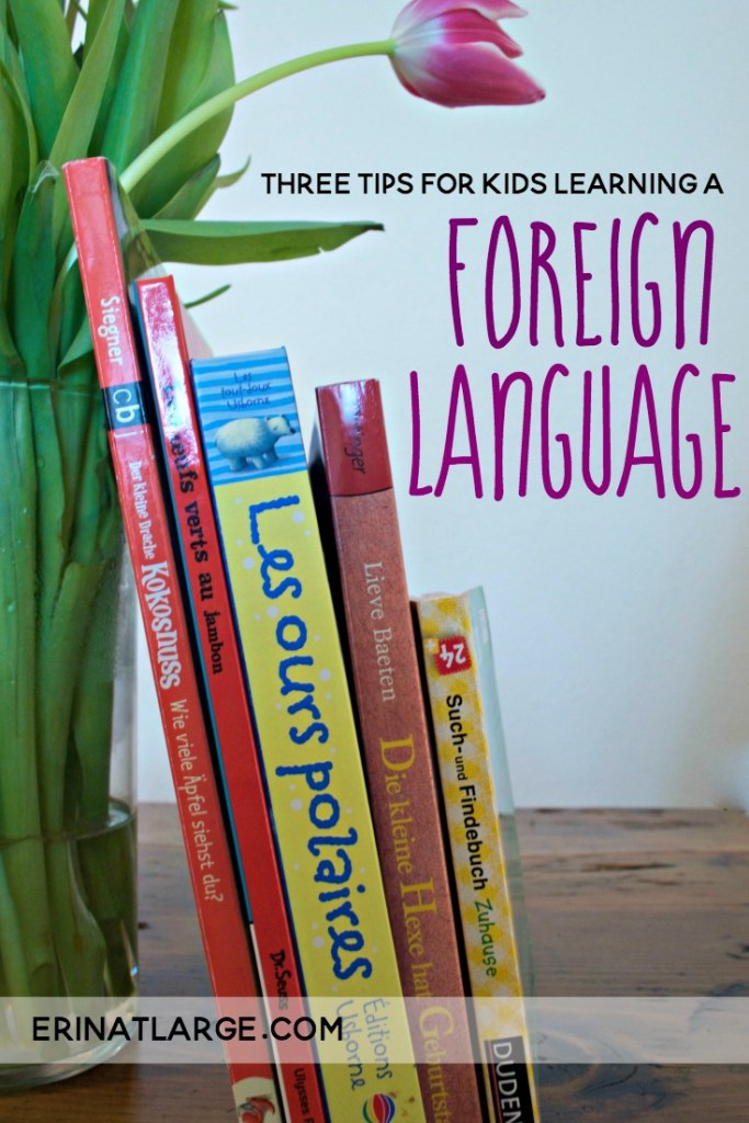 3 tips for kids learning a foreign language