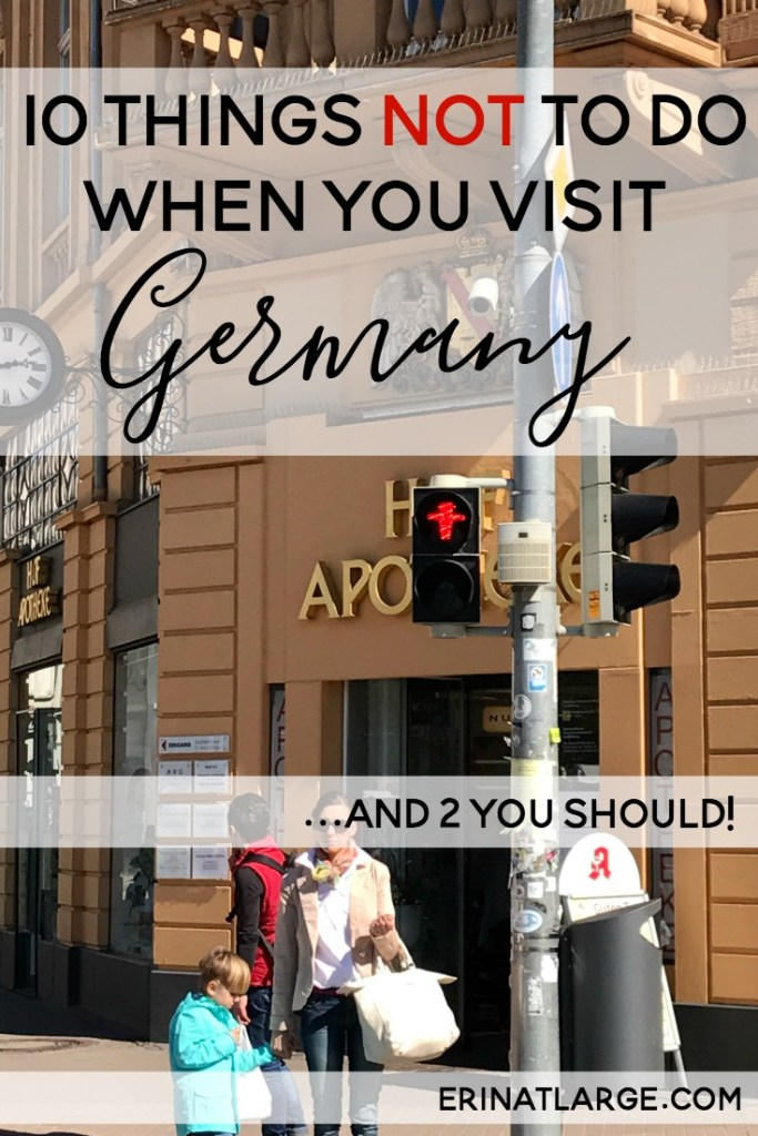 10 things not to do when you visit germany