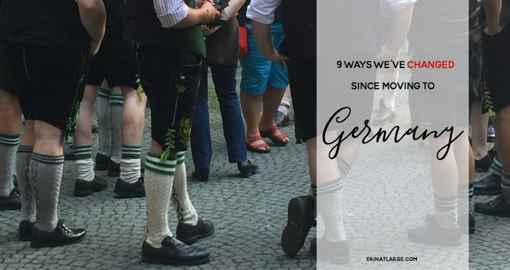 9 ways we've changed since moving to Germany FB