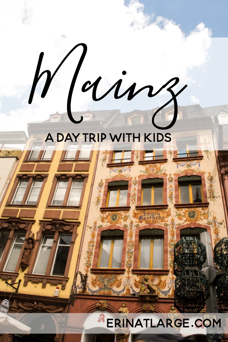 Mainz: A Great Day Trip with Kids - Erin at Large