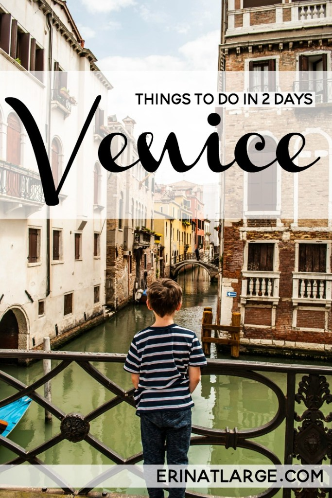Things to do in 2 days Venice PIN
