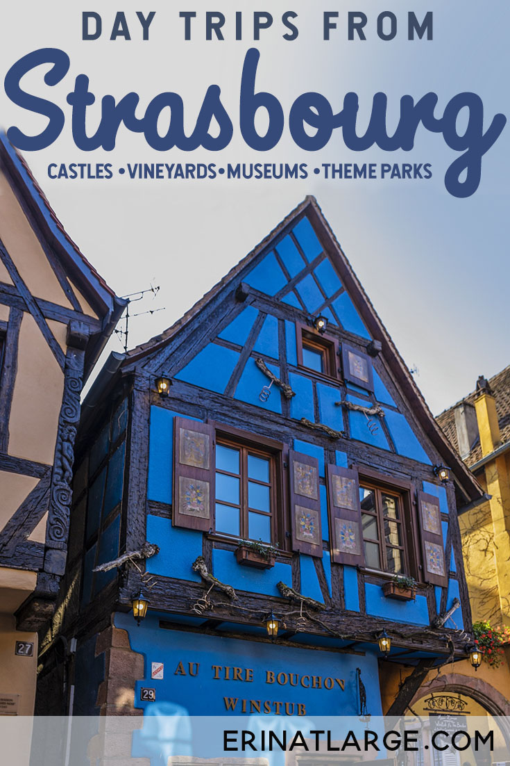 There's so much to do near Strasbourg: from huge theme parks to quaint winemakers' villages, Dostoyevsky's favourite casino to famous castle ruins, all within day-trip distance!