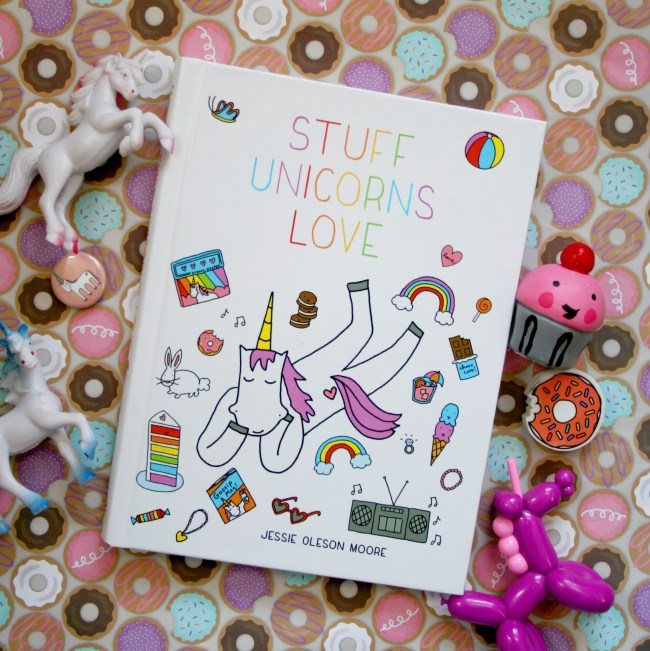 Stuff Unicorns Love, Jessie Oleson Moore | Erin Gardner