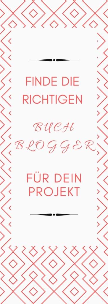 finde die richtigen Buchblogger für dein Projekt