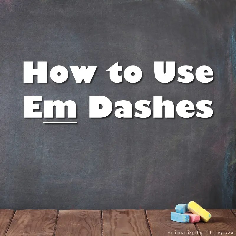How to Use Em Dashes | Image of Chalkboard with Colored Chalk