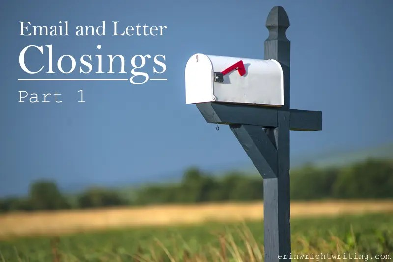 Email and Letter Closings, Part 1 | Image of Mailbox in Rural Landscape