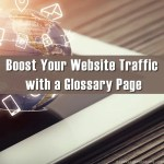 Boost Your Website Traffic with a Glossary Page