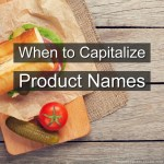 When to Capitalize Product Names