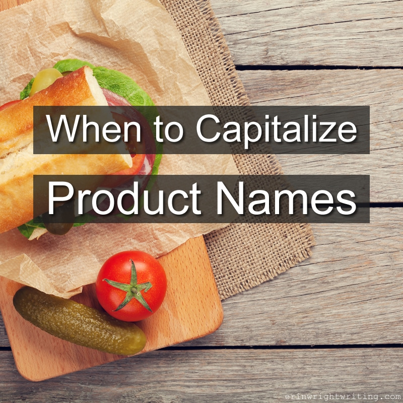 When to Capitalize Product Names | Image of Sandwich with Tomato and Pickle